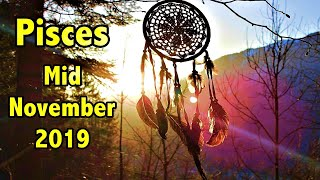 Pisces! Something You Really Love Will Be Offered Soon! Mid November 2019 Reading
