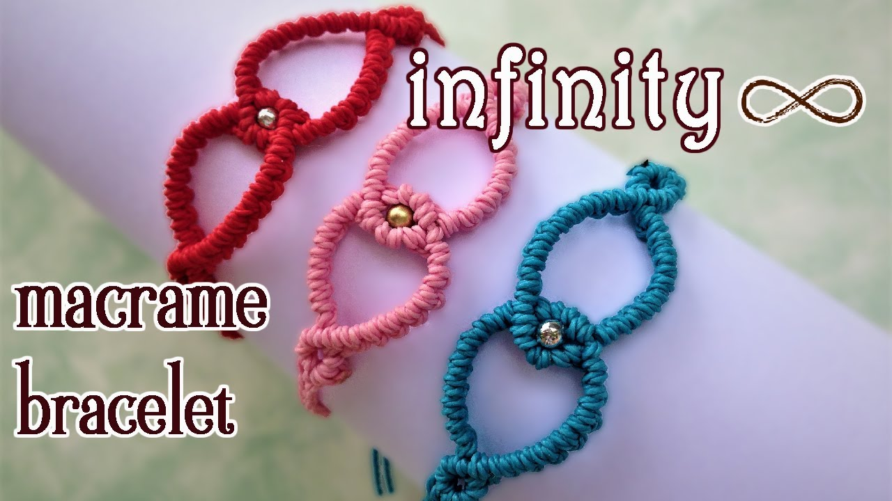 5bed8cf9003e Macrame infinity bracelet tutorial - The most simple and easy armlet you  can make