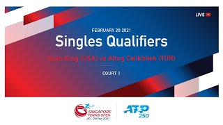 Evan King 🇺🇸 vs 🇹🇷 Altug Celikbilek | ATP 250 Singapore Tennis Open 2021