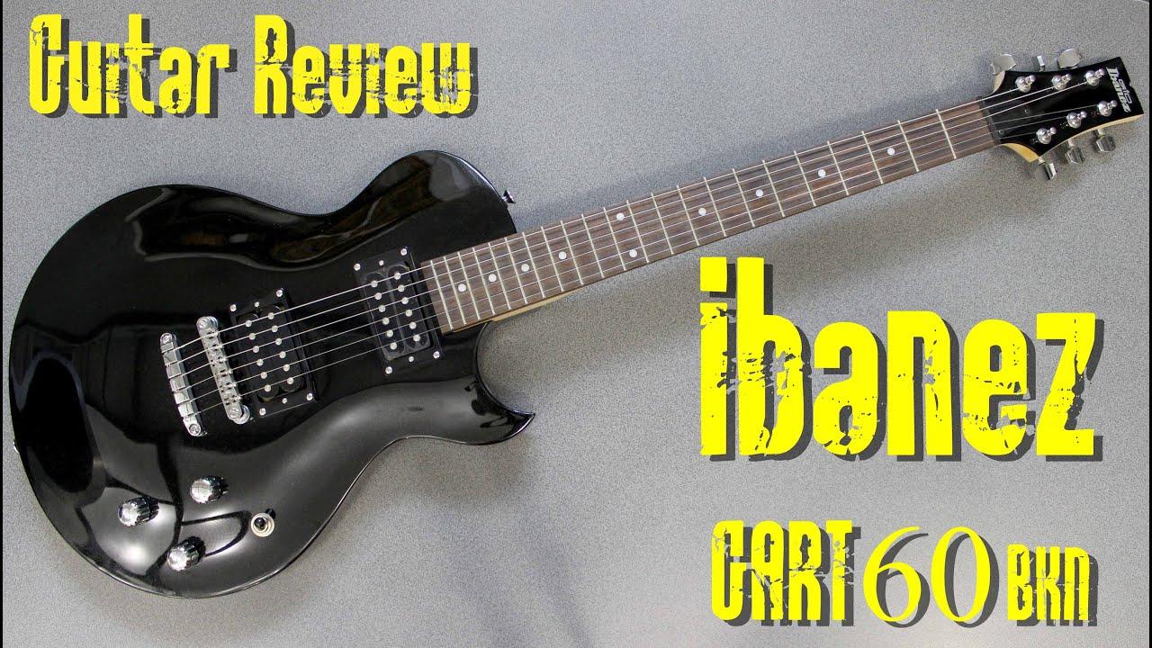 IBANEZ GART60 BKN - Review Guitar 254$ - YouTube