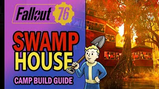 Fallout 76 Camp Build - SWAMP HOUSE GUIDE - Preparation for the Wastelanders DLC