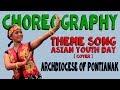 Choreography Theme Song AYD [COVER] - Keuskupan Agung Pontianak