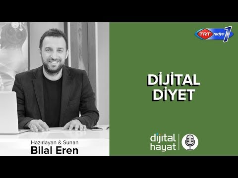 01.06.2018 | Dijital Hayat Bölüm173 - TRT RADYO1 I Dijital Diyet
