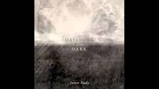 "Jason Eady ""Daylight & Dark"""