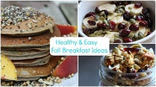 Healthy & Easy Fall Breakfast Ideas | Pumpkin Flavored Everything Thumbnail