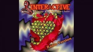 Interactive - Living Without Your Love (Radion Version)