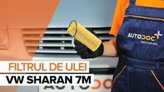 Montare Filtru ulei VW SHARAN: tutorial video
