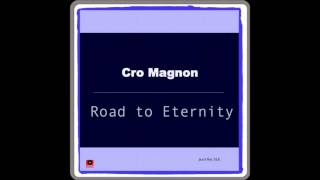 Cro Magnon - Road To Eternity (Original Mix) [Jssst Records]