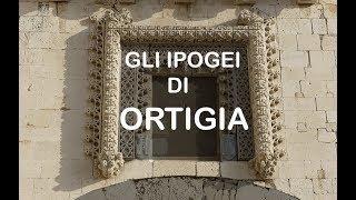 GLI IPOGEI DI ORTIGIA  HD Best Quality