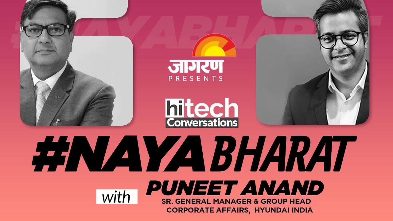 Puneet Anand, Hyundai on Automobile Business Post COVID-19 | #NayaBharat