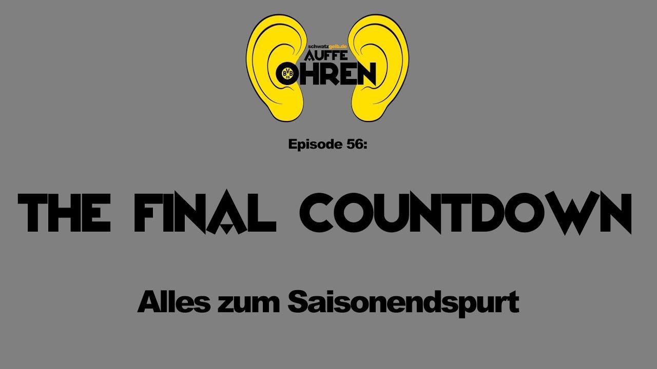 Auffe Ohren #56: The Final Countdown | BVB Podcast von schwatzgelb.de