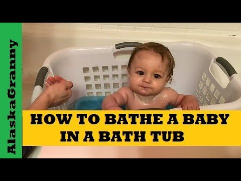 How To Bathe a Baby in a Bath Tub