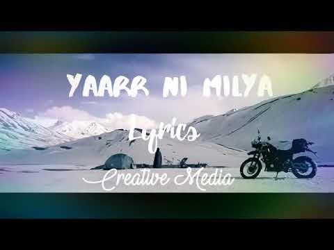 Yaar Ni Milya Beautiful Punjabi Song (2017)with Lyrics