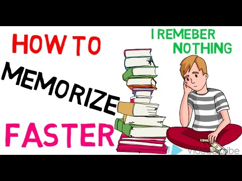 How to Memorize fast and easily?