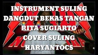 INSTRUMEN SULING DANGDUT MENGAPA KAU TAMPAR PIPIKU RITA SUGIARTO COVER SULING HARYANTOCS