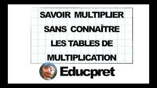 Multiplier sans tables de multiplication