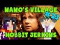 MINECRAFT - Nano's Village #23 - Hobbit Jerkins! (Yogscast Complete Mod Pack)