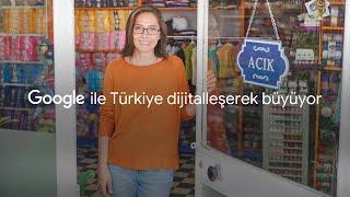 Google Ile Türkiye Dijitalleşerek Büyüyor