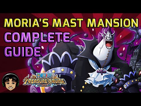 Walkthrough for Moria's Mast Mansion Island - Complete Story Guide [One Piece Treasure Cruise]
