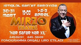 Скачать Mirzo Teatri Xar Safar Xar Xil Nomli Konsert Dasturi 2016