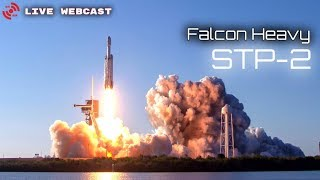 LIVE WATCH - SpaceX Falcon Heavy STP-2 Launch