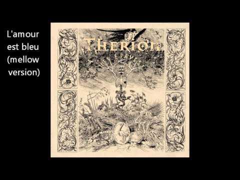 Клип THERION - L'amour est bleu ((mellow version))