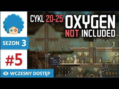 Oxygen Not Included PL #5   Sezon 3   Cykl 20-25   Gdzie jest krzyż? A tu.