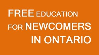 Assistance For Newcomers In Ontario. Free Study And Living Expenses Paid