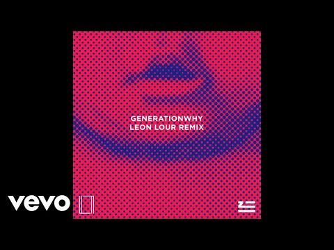 ZHU - Generationwhy (Leon Lour Remix)...