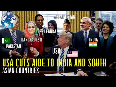 USA cuts Aide to INDIA and South Asian Countries WHY