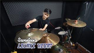 Download lagu Seventeen - Lelaki Hebat || Drum Cover by Bohemian