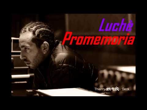 Luchè - Promemoria