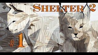 Shelter 2 (симулятор рыси) - часть 1