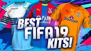 THE BEST KITS IN FIFA 19!