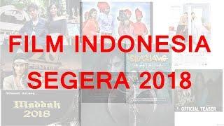 Video Film Indonesia yang akan tayang Di Tahun 2018 download MP3, 3GP, MP4, WEBM, AVI, FLV April 2018