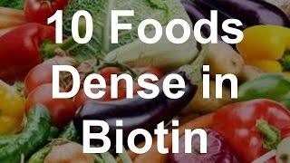 10 Foods Dense in Biotin - Foods With Biotin