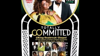 "Baby Girl Productions presents.... ""Totally Committed"""
