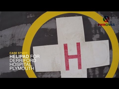 SWH Civils - Derriford Helipad case study