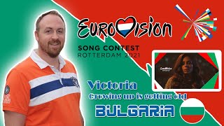RUBEN REACTS TO Victoria | Growing up | Bulgaria 🇧🇬 | Official Music Video | Eurovision 2021