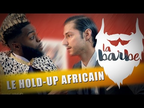 LE HOLD-UP AFRICAIN (feat. DYCOSH) - LA BARBE