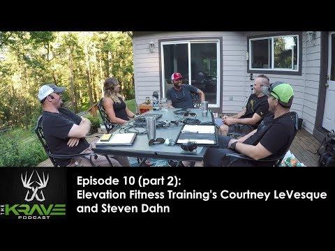 Elevation Fitness Training's Courtney LeVesque & Steven Dahn (Ep 10 part 2)