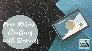Free Motion Quilting with Stencils - Master the stipple and leaf meander