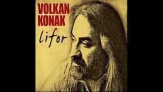 Volkan Konak   Kadınım ( Şiiri )  2013