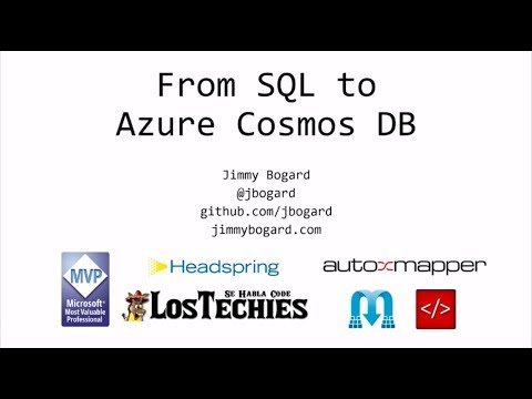 From SQL to Azure Cosmos DB - Jimmy Bogard