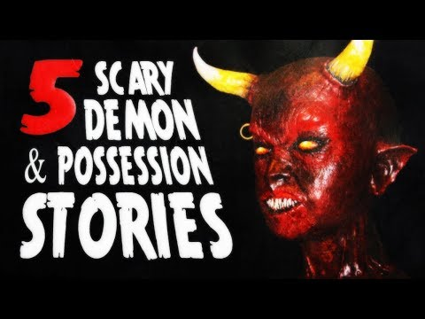 6 Scary Demon and Possession Stories ― Creepypasta Story Com