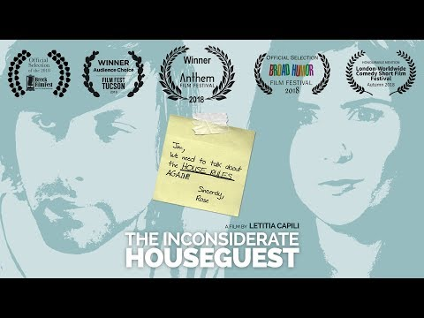 The Inconsiderate Houseguest (Comedy Short Film)
