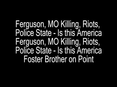 Ferguson, MO Killing, Riots, Police State   Is this America?