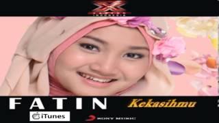 Fatin Shidqia Lubis XFI iTunes DEMO (KEKASIHMU)