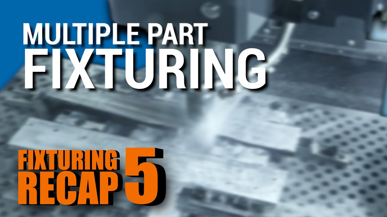 Workholding Techniques for Machining Multiple Parts!