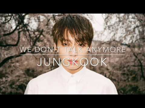 Jungkook (정국) [BTS] - We Don't Talk Anymore (Cover Charlie Puth) [Official Audio]